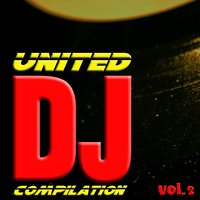 United DJ Compilation, Vol. 2 — сборник