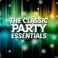 The Classic Party Essentials — Party Hits