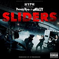 Sliders — Mozzy, Philthy Rich, Hyph