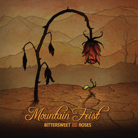 Bittersweet and Roses — Mountain Feist