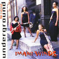 The Classical Underground — Imani Winds
