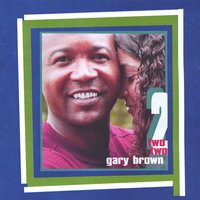 Two — Gary Brown