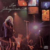 Johnny Winter And / Live — Johnny Winter