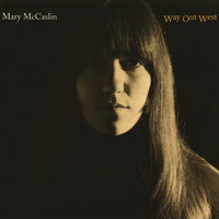 Way Out West — Mary McCaslin