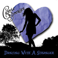 Dancing With A Stranger — Carrie Sorensen