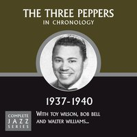 Complete Jazz Series 1937 - 1940 — The Three Peppers
