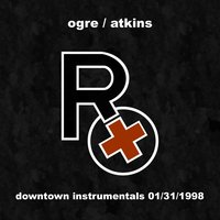 Downtown Instrumentals 01/31/1998 — Rx (Ogre Of Skinny Puppy)