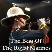 The Best of The Royal Marines — The Band of H M Royal Marines