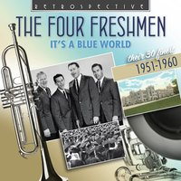 It's a Blue World — The Four Freshman