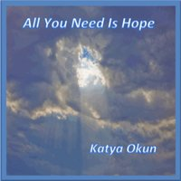 All You Need Is Hope — Katya Okun