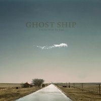 A River With No End — Ghost Ship