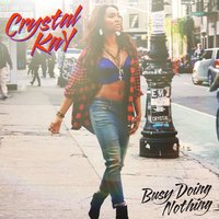 Busy Doing Nothing — Crystal Kay