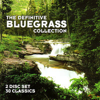 The Definitive Bluegrass Collection — сборник
