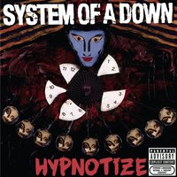 Hypnotize — System of a Down