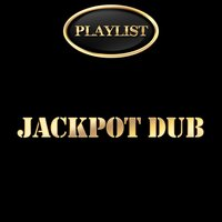 Jackpot Dub Playlist — сборник