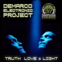 Truth, Love & Light — Demarco Electronic Project