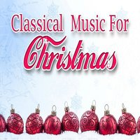 Classical Music for Christmas — сборник