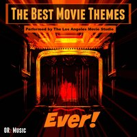 The Best Movie Themes Ever — The Los Angeles Movie Studios