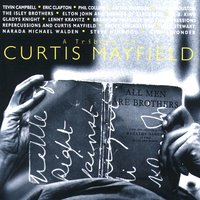 A Tribute To Curtis Mayfield — Curtis Mayfield