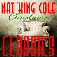 Christmas Classics — Nat King Cole