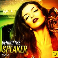Behind the Speaker, Vol. 2 — сборник