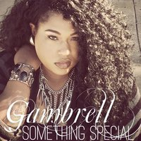 Something Special — Gambrell