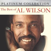 The Best of Al Wilson — Al Wilson