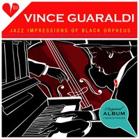 Jazz Impressions of Black Orpheus — Vince Guaraldi
