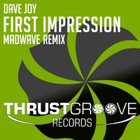 First Impression — Dave Joy