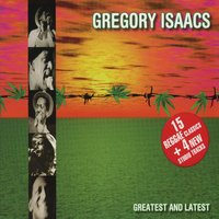 Greatest And Latest — Gregory Isaacs