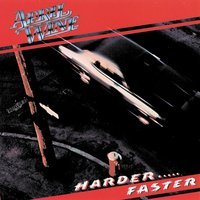 Harder . . . Faster — April Wine