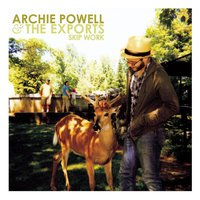 Skip Work — Archie Powell & The Exports