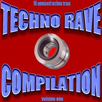 Techno Rave Vol. 1 — сборник