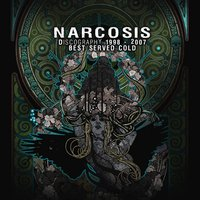 Best Served Cold — Narcosis