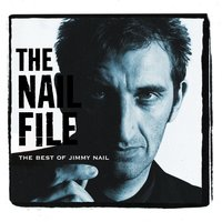 The Nail File — Jimmy Nail