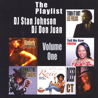 DJ Stan Johnson & DJ Don Juan Present: The Playlist, Vol. 1 — сборник