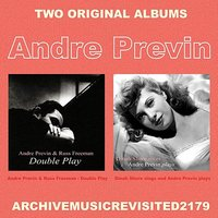 Double Play & Dinah Sings and Previn Plays — André Previn