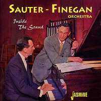 Inside the Sound — The Sauter - Finegan Orchestra