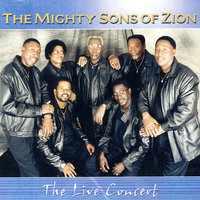 The Live Concert — The Mighty Sons Of Zion