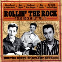 Rollin' The Rock - Texas Rockabilly Vol. 2  - The Roots of Rollin' Rock — сборник