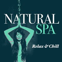 Natural Spa: Relax & Chill — Spa & Spa