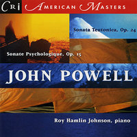 Music of John Powell — Roy Hamlin Johnson