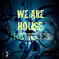 We Are House - EP — Housebreeders