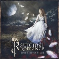 Love Beyond Reach — Suicidal Romance