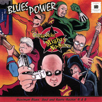 Blues Power — Gregg Juke & The Mighty No-Stars