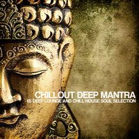 Chillout Deep Mantra — сборник