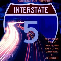 I-5 - Single — San Quinn, G-Bundle, Telly, Eazy Lyric, JT Bigger