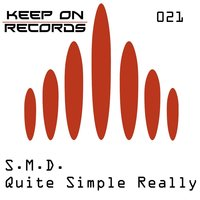 Quite simple really — S.M.D.