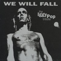 The Iggy Pop Tribute: We Will Fall — сборник