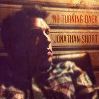 No Turning Back — Jonathan Short